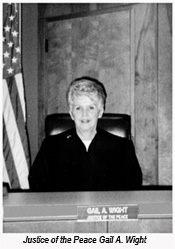 Justice of the Peace Gail A. Wight